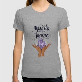 African American Girl | You Are Made Of  Magic T-shirt