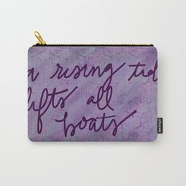 A Rising Tide Lifts All Boats JFK quote Carry-All Pouch