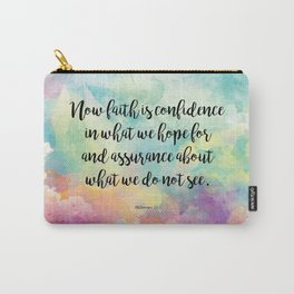 Faith Bible Quote, Hebrews 11:1 Carry-All Pouch