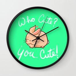 Who Cute You Cute Wall Clock