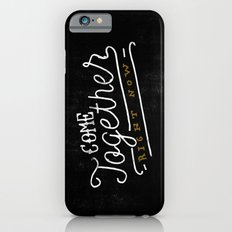Come Together iPhone 6s Slim Case