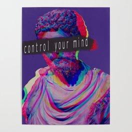 Control your mind vaporwave statue Marcus Aurelius Poster
