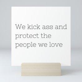 We kick ass - Once upon a time - TV Show Collection Mini Art Print