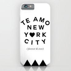 (EXTRA BOLD) TE AMO NEW YORK CITY (forever & ever) Slim Case iPhone 6s