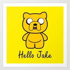 Hello Jake Art Print