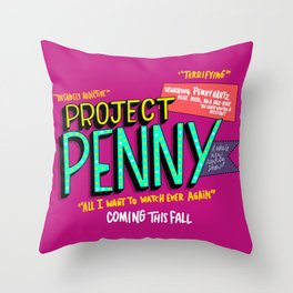 Project Penny Ad (HE106) Throw Pillow