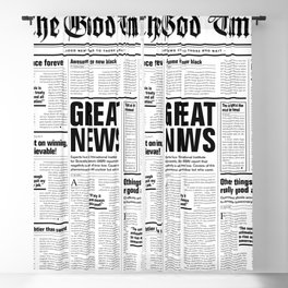 The Good Times Vol. 1, No. 1 / Newspaper with only good news Blackout Curtain