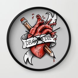 Draw or Die Wall Clock
