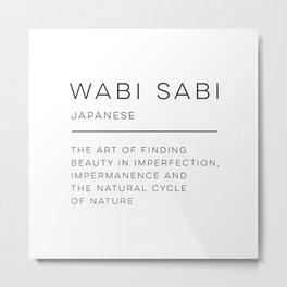 Wabi Sabi Definition Metal Print