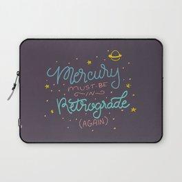 Mercury must be in Retrograde (again) Laptop Sleeve