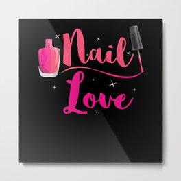 Nail Love Nail Studio Fingernails Metal Print