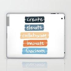 Create Elevate Collaborate Innovate Fascinate Laptop & iPad Skin