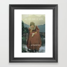 ALL YOU NEED IS LOVE...APPARENTLY. Framed Art Print