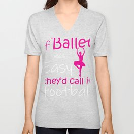 Funny Ballet Dancer Ballerina graphic Unisex V-Neck