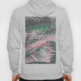 Tropical Vibes Typography Pink Watercolor Palms Hoody
