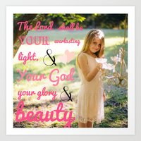 scripture Art Prints featuring Incorruptible Beauty (scripture) by Pure Heart Ministries