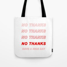 No Thanks! Tote Bag