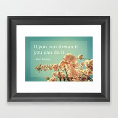If you can dream it Framed Art Print