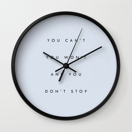 Can't Won't Don't Stop Wall Clock