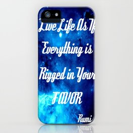 Everything Is Rigged - Rumi Inspirational Quote iPhone Case