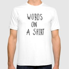 WORDS ON A SHIRT White SMALL Mens Fitted Tee