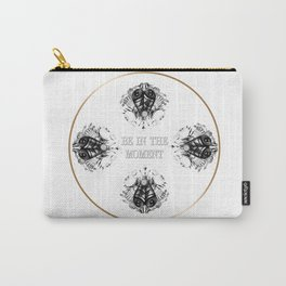 Be in the moment Carry-All Pouch