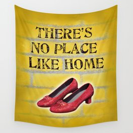 There's No Place Like Home Oz Ruby Red Slippers Yellow Brick Road Wall Tapestry