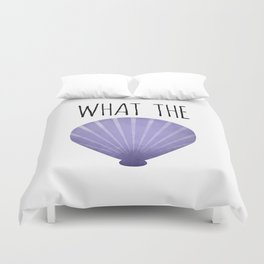 What The Shell Duvet Cover