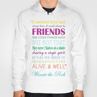 winnie the pooh Hoodies featuring Winnie the Pooh Friendship Quote - Bright Colors by Jaydot Creative