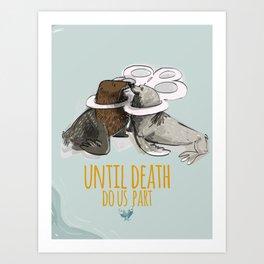 Until death do us part Art Print