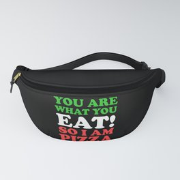 Du Bist Was Du Isst Pizza Liebhaber Fanny Pack