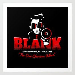 Mr Blank (Grosse Pointe Blank) Art Print