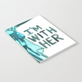 Lady Liberty - I'm With Her Notebook