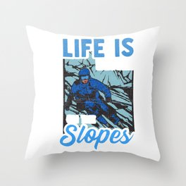 Cute Life Is Better On The Slopes Skiing Pun Throw Pillow