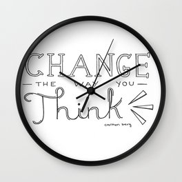 Change The Way You Think Wall Clock
