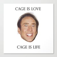 nicolas cage Canvas Prints featuring Cage is Love // Cage is Life by Jared Cady