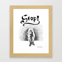 Stop! Framed Art Print