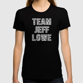 Team Jeff Lowe T-shirt