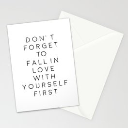 Don't Forget To Fall In Love With Yourself First,Love Yourself,Be You,Treat Yo Self,Modern Art Stationery Cards