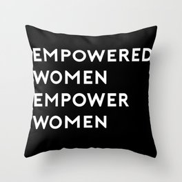 EMPOWERED WOMEN EMPOWER WOMEN Throw Pillow