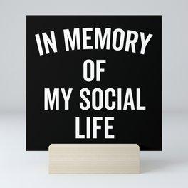 Memory Social Life Funny Quote Mini Art Print