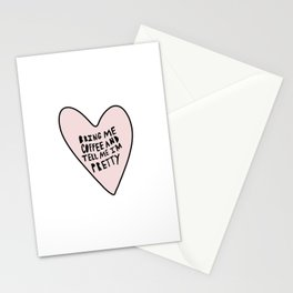 Bring me coffee and tell me I'm pretty - hand drawn heart Stationery Cards