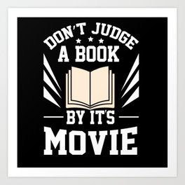 Dont Judge A Book By Its Movie Art Print