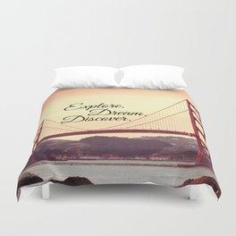 """""""Explore. Dream. Discover."""" - Travel Quote - Golden Gate Bridge Duvet Cover"""