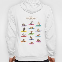 The Yoguineas - Yoga Guinea Pigs - Namast-hay! Hoody