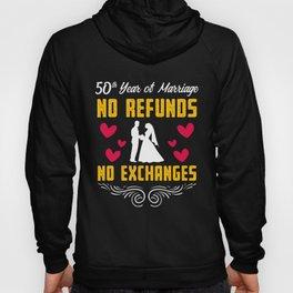 50th 50 year Wedding Anniversary Gift Refunds Husband Wife design Hoody