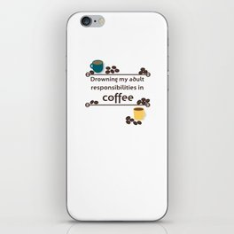 Drowning in Coffee iPhone Skin