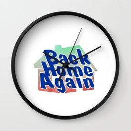 Back Home Again Wall Clock