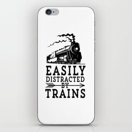 Steam Engine Locmotive Gift Easily Distracted By Trains iPhone Skin