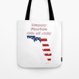 Happy Florida 4th of July Tote Bag